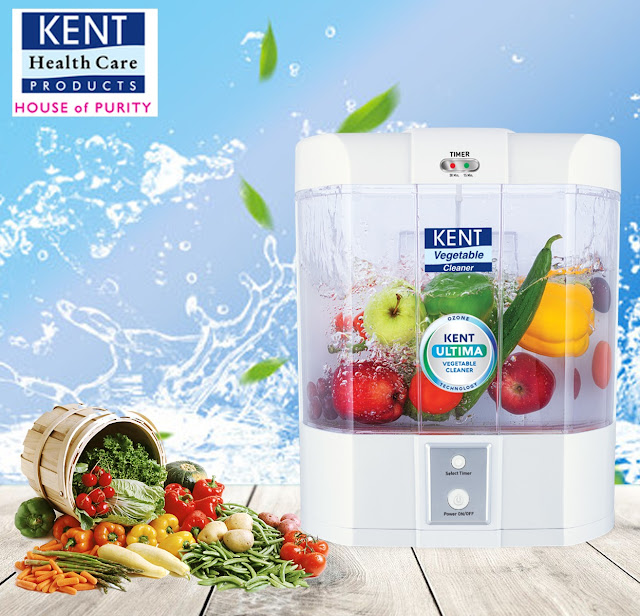 Kent Launches Ultima Vegetable Cleaner to ensure safe & Hygienic Consumption of Fruit, meat & vegetables
