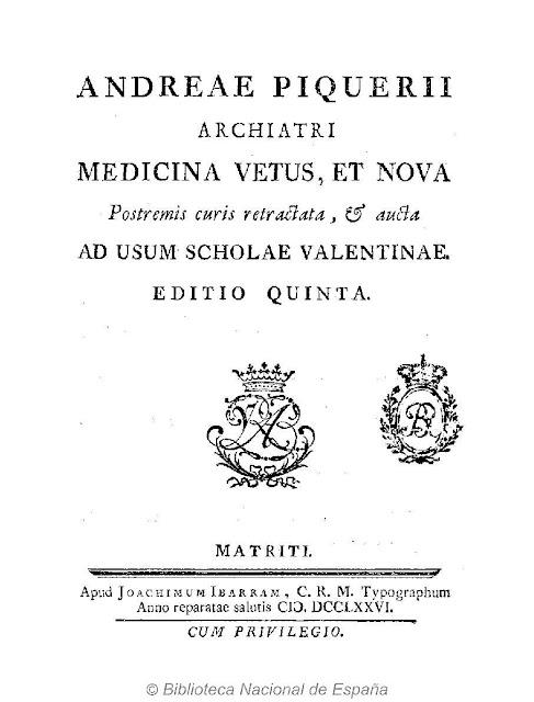 Andreae Piquerii Archiatri Medicina vetus, et nova: postremis curis retractata, & aucta : ad usum scholae valentinae