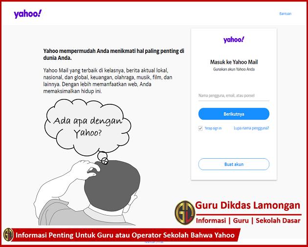 Informasi Penting Untuk Guru atau Operator Sekolah Bahwa Yahoo
