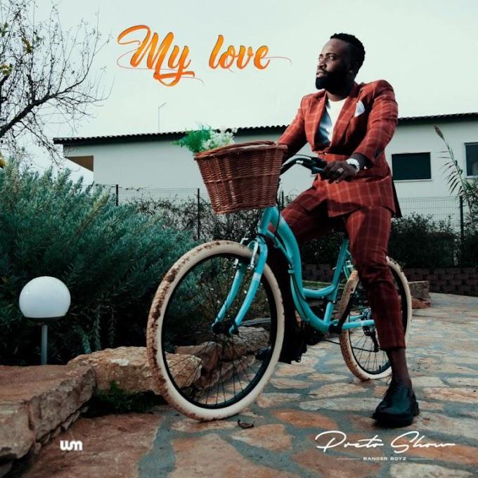 Preto Show - My Love - Download mp3