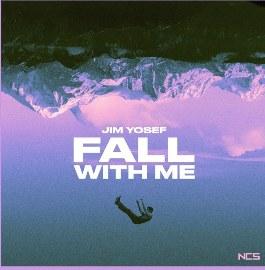 Fall With Me Lyrics - Jim Yosef