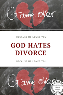 God hates divorce because He loves YOU!  Marriage | Christian | Faith | Bible |Relationship