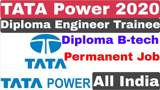 Tata Power Diploma trainee Recruitment 2021 | Diploma B-tech | Tata Power Off Campus Recruitment 2021