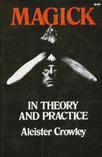 Alesteir Crowley, Magick, Thelema, Ocultismo, Magia, Sistema de Magia, Livro da Lei, Babalon, Magick in Theory and Pratice