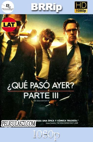 Que Paso Ayer 3 (2013) HD BRRip 1080p Dual-Latino