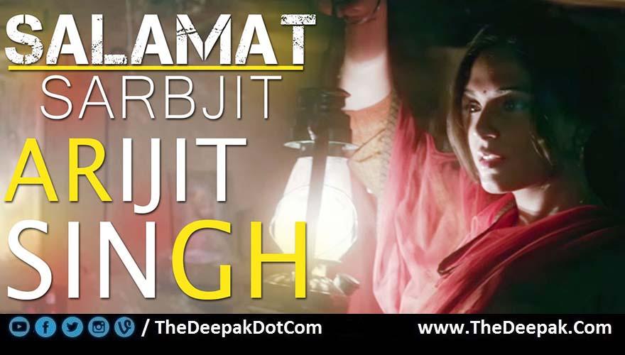 Salamat Guitar CHORDS Arijit Singh   Sarbjit - TheDeepak.Com