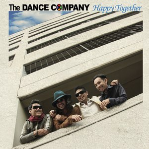 The Dance Company - Happy Together (Full Album 2012)