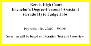 Bachelor's Degree-Personal Assistant (Grade II) to Judge Jobs in High Court Kerala