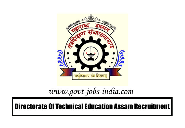 Directorate Of Technical Education Assam Recruitment 2020 – 55 Group D Vacancy – Last Date 20 March 2020