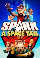 Spark: A Space Tail - Subtitle Indonesia