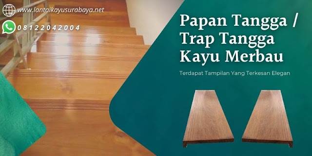 daftar harga papan tangga kayu merbau