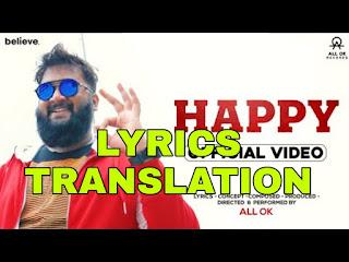 Happy Video Lyrics Meaning/Translation in English – ALL OK – Kannada Song
