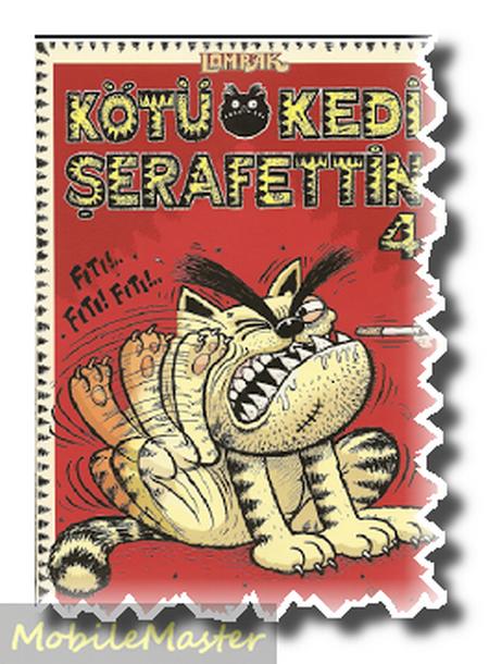 Kötü Kedi Şerafettin 4