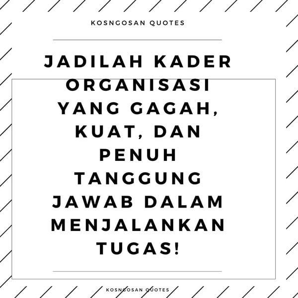 Kata Mutiara Untuk Organisasi Mahasiswa