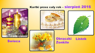 http://iwanna59.blogspot.com/2016/08/kartki-przez-cay-rok-sierpien.html