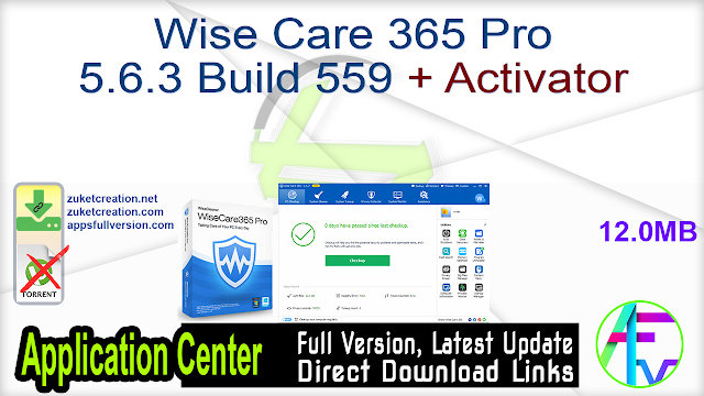 Wise Care 365 Pro 5.6.3 Build 559 + Activator