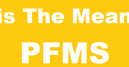 What is The Meaning of PFMS? - PFMS