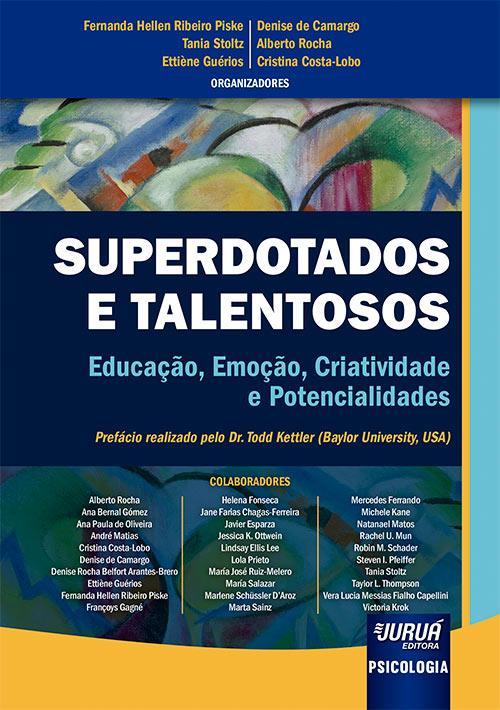 Livro: Superdotados e Talentosos - Educação, Emoção, Criatividade e Potencialidades