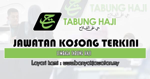 Jawatan Kosong 2019 di Lembaga Tabung Haji