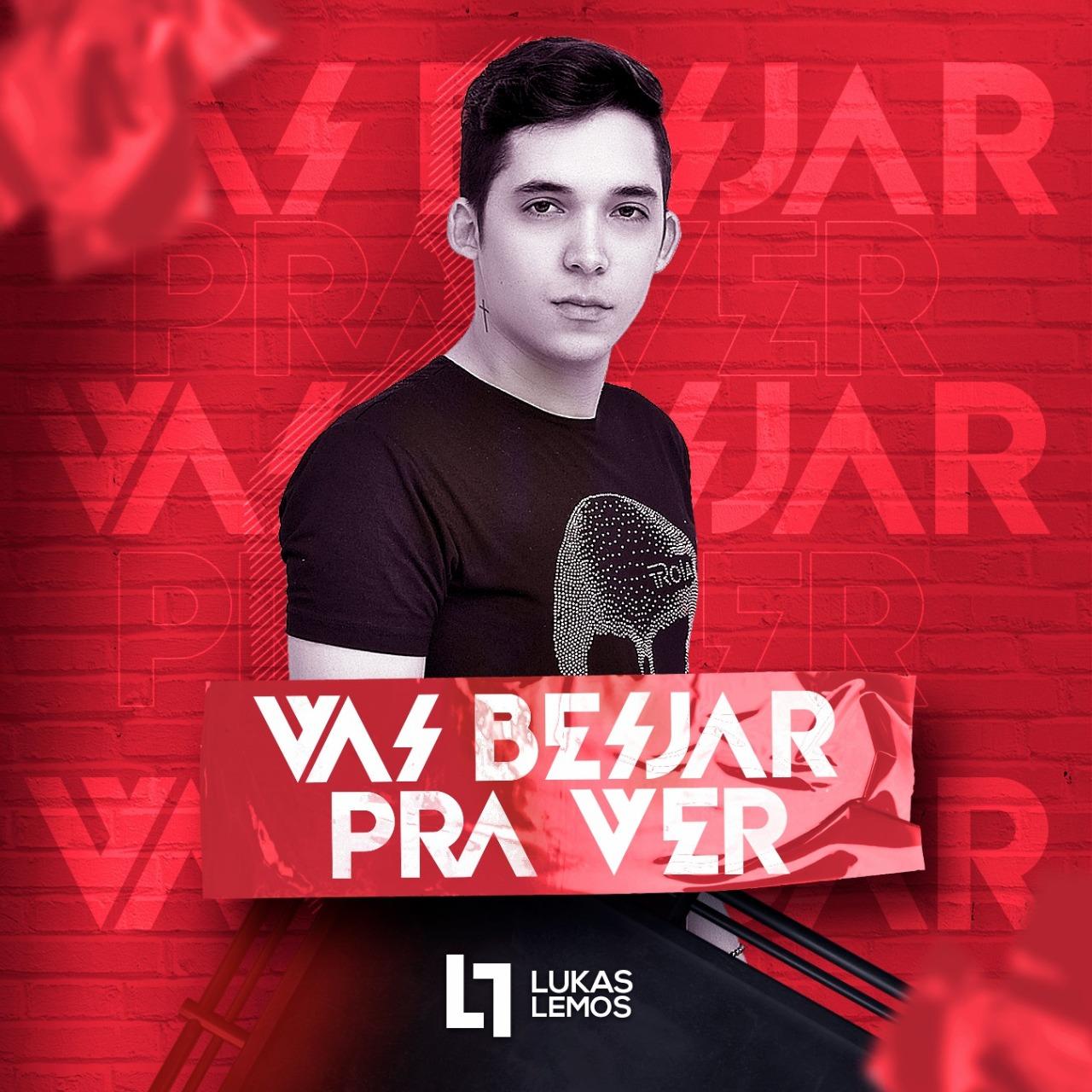 Lukas Lemos - Vai Beijar Pra Ver - Música Nova Julho - 2020