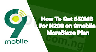 How To Get 650MB For N200 on 9mobile MoreBlaze Plan