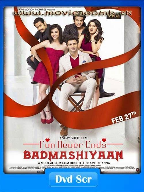 Badmashiyaan (2015) Hindi DVDScr 480p 300MB Poster