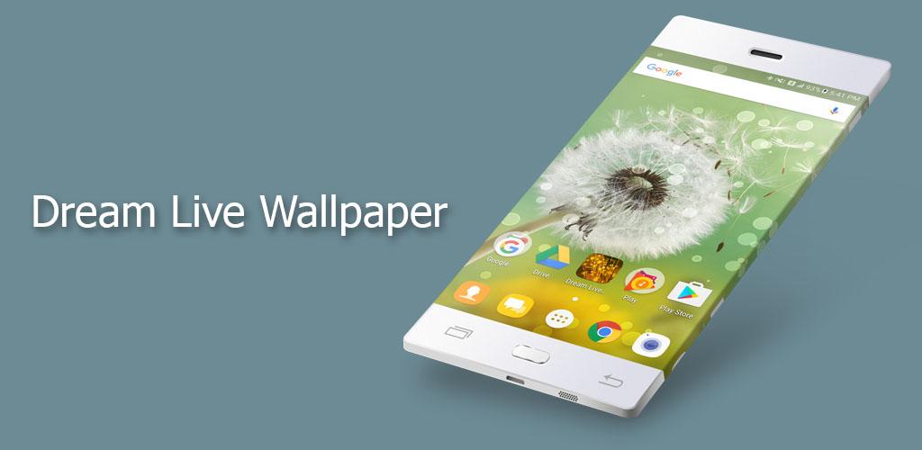 Dream Live Wallpaper Smart Application