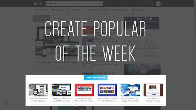 Tạo Popular Of The Week Cho Blogspot