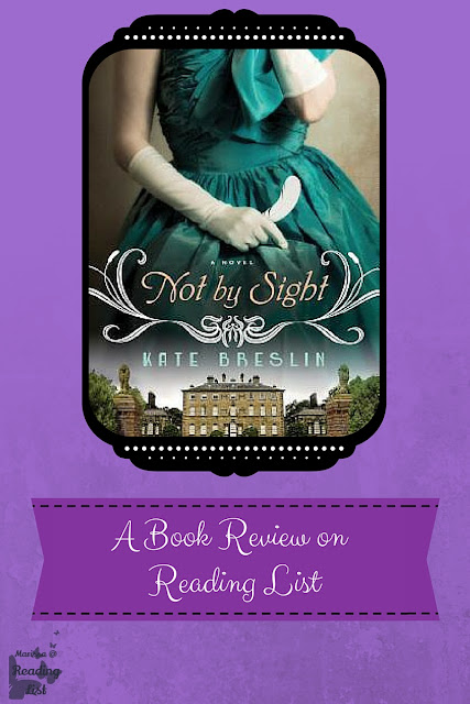 Not By Sight by Kate Breslin a Book Review on Reading List