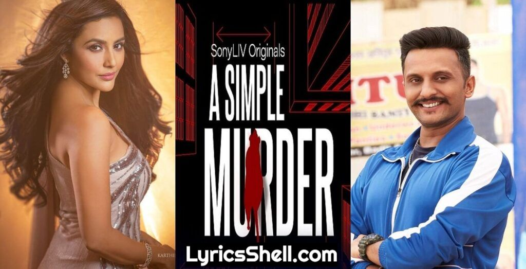 A Simple Murder Hindi Web Series (2020) Sony Liv: Cast, All Episodes Online, Watch Online