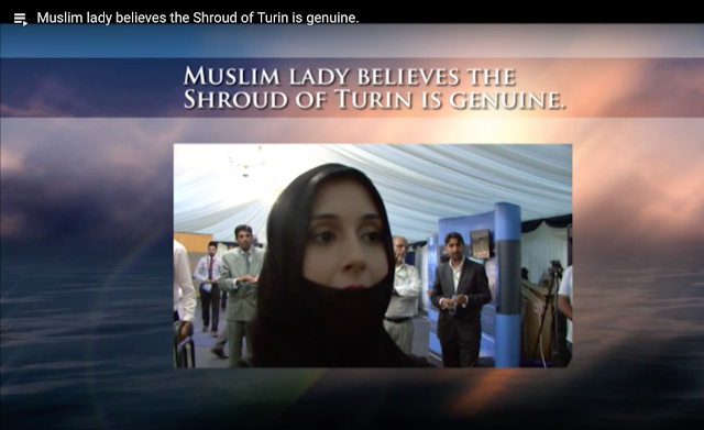 Muslim lady believes the Shroud of Turin is genuine.