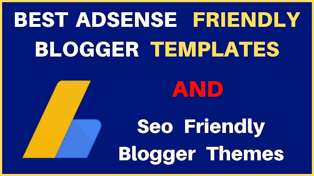 5 Template Blogger Gratis dan Terbaik Untuk Adsense