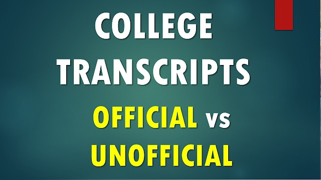 Official vs Unofficial Transcripts: Apply for Admissions and Scholarships with correct transcripts