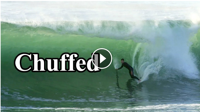 Balls To The Wall Surfing Joel Paxton In Dead 'Chuffed'