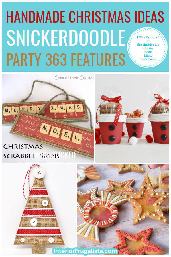 Handmade Christmas Ideas - Snickerdoodle Create Bake Make Link Party 363 Features co-hosted by Interior Frugalista #linkparty #linkpartyfeatures #snickerdoodleparty