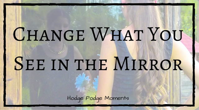 Change What You See in the Mirror