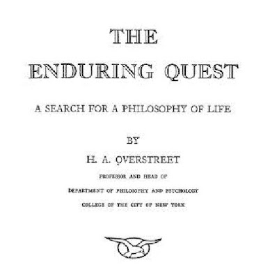 The Enduring Quest: A Search For A Philosophy Of Life