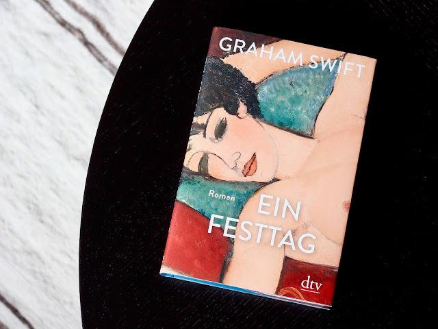 Graham Swift | Ein Festtag | dtv Verlag | 142 Seiten | 18 Euro | Gebunden mit Schutzumschlag