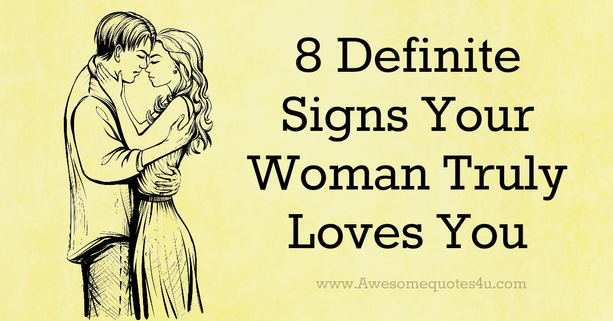 Signs a woman really likes you