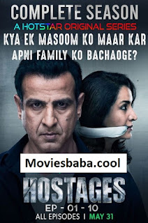 Hostages (2019) Season 1 Hindi Complete Web Series WEB-DL 480p