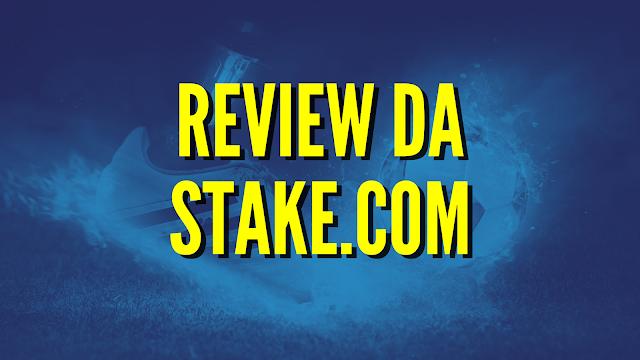 review casa de aposta stake.com