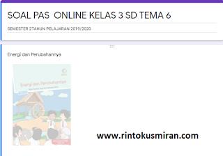 SOAL ONLINE PAS KELAS 3 SD TEMA 6 SEMESTER 2