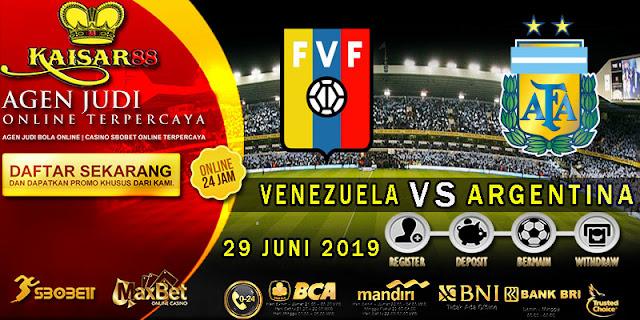 PREDIKSI BOLA TERPERCAYA VENEZUELA VS ARGENTINA 29 JUNI 2019