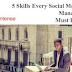 5 Must Have Skills For A Social Media Manager