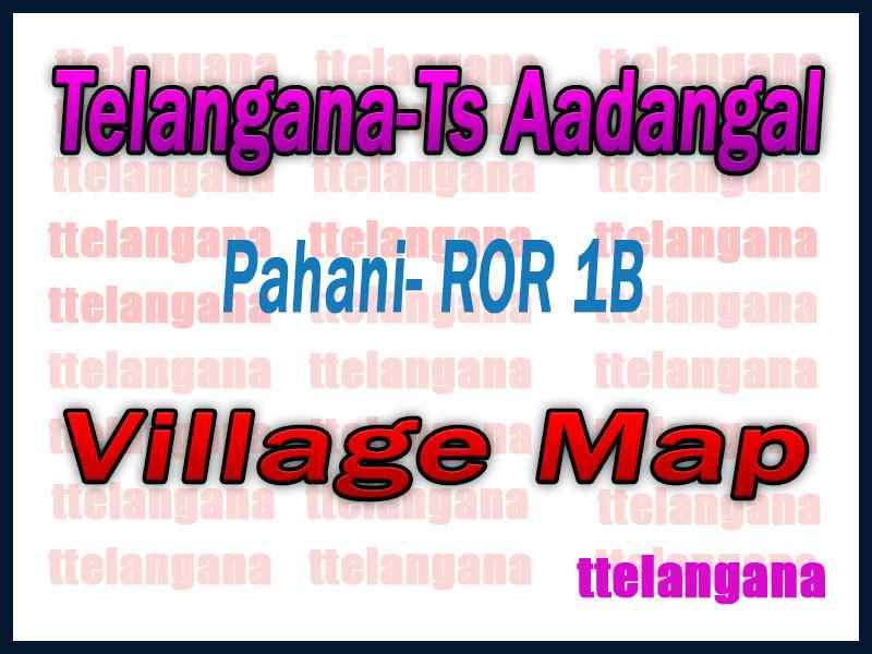 Telangana Land Record Pahani ROR 1B Village Map