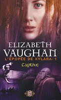 Elizabeth Vaughan - L'épopée de Xylara