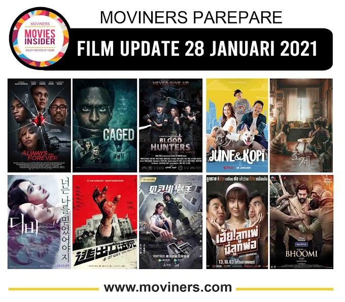 FILM UPDATE 28 JANUARI 2021