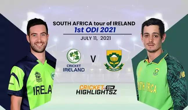 Ireland vs South Africa 1st ODI 2021