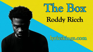 The Box lyrics (Roddy Ricch)