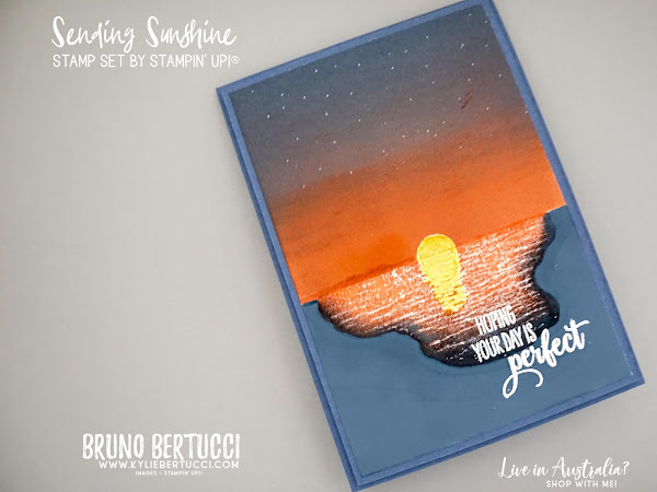 Hoping Your Day is Perfect | Using the Sending Sunshine Stamp Set